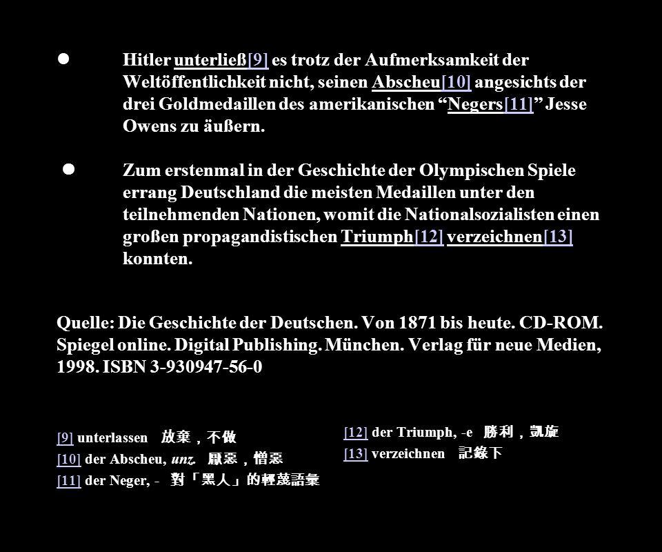 Hitler unterließ[9] es trotz der Aufmerksamkeit der